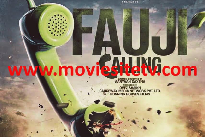 fauji calling movie download filmyzilla